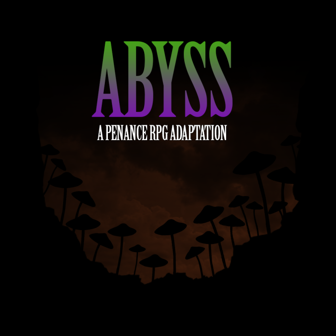 Abyss, Penance RPG, D&d, D&D 5e, dungeons and dragons, Out Of The Abyss, module, gaming, Halloween 2019 Dorohirsk