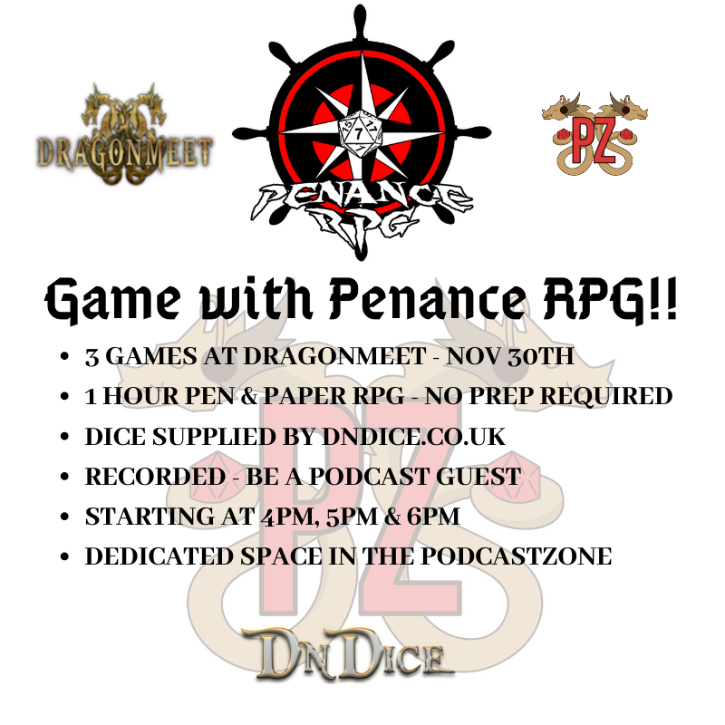 Penance RPG, Dragonmeet, PodcastZone, tabletop gaming, sign up, convention, London